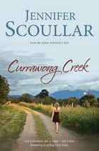 Currawong Creek ebook by Jennifer Scoullar