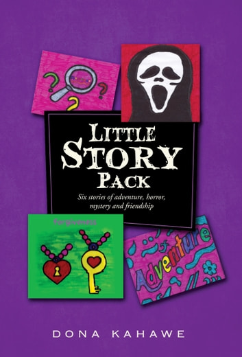 Little Story Pack ebook by Dona Kahawe
