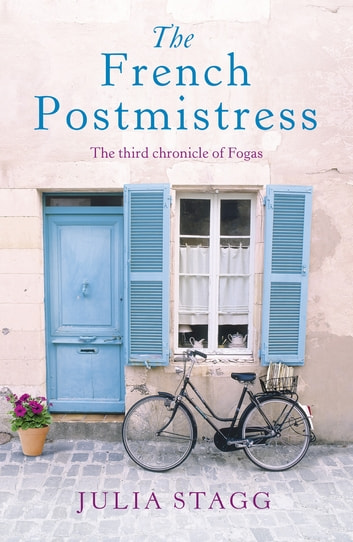 The French Postmistress - Fogas Chronicles 3 ebook by Julia Stagg