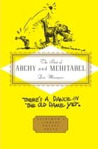 The Best of Archy and Mehitabel ebook by Don Marquis, E. B. White