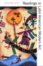 Readings in Latin American Modern Art ebook by Patrick Frank