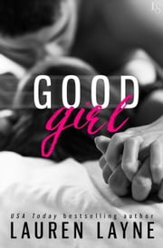 Good Girl ebook by Lauren Layne