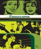 Love and Rockets Collection. Locas 2: La ragazza di Hoppers (9L) ebook by Jaime Hernandez