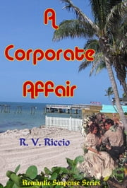 A Corporate Affair ebook by R. Vincent Riccio