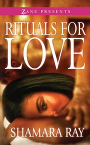 Rituals for Love ebook by Shamara Ray