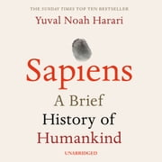 Sapiens - A Brief History of Humankind audiobook by Yuval Noah Harari