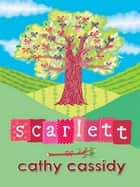Scarlett ebook by Cathy Cassidy