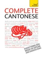 Complete Cantonese (Learn Cantonese with Teach Yourself) ebook by Hugh Baker,Ho Pui-Kei
