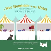A Wee Homicide in the Hotel audiobook by Fran Stewart