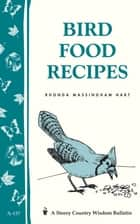 Bird Food Recipes ebook by Rhonda Massingham Hart
