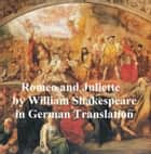 Romeo und Juliette, in German translation (Wieland) ebook by William Shakespeare