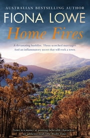 Home Fires ebook by Fiona Lowe
