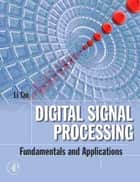 Digital Signal Processing ebook by Li Tan