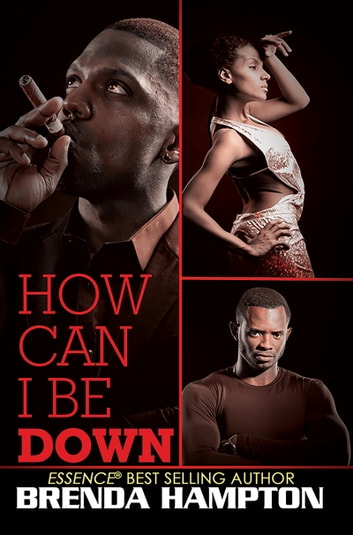 How Can I Be Down? ebook by Brenda Hampton