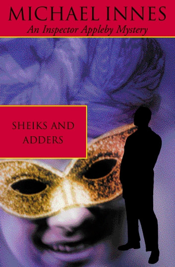 Sheiks And Adders ebook by Michael Innes