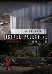 Israel / Palestine ebook by Alan Dowty