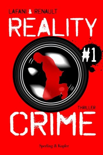 Reality Crime #1 ebook by Gautier Renault,Florian Lafani