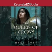 The Queen of Crows audiobook by Myke Cole