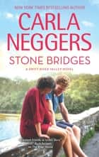 Stone Bridges ebook by Carla Neggers