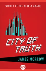City of Truth ebook by James Morrow