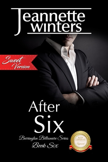 After Six - Sweet Version ebook by Jeannette Winters