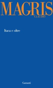 Itaca e oltre ebook by Claudio Magris