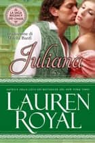 Juliana (La Saga Regency dei Chase #2) ebook by Lauren Royal