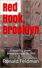Red Hook, Brooklyn ebook by Ronald Feldman