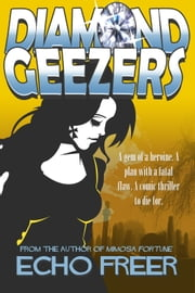 Diamond Geezers ebook by Echo Freer
