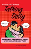 The Nice Girl's Guide to Talking Dirty