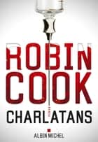 Charlatans ebook by Robin Cook, Pierre Reigner