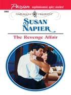 The Revenge Affair ebook by Susan Napier