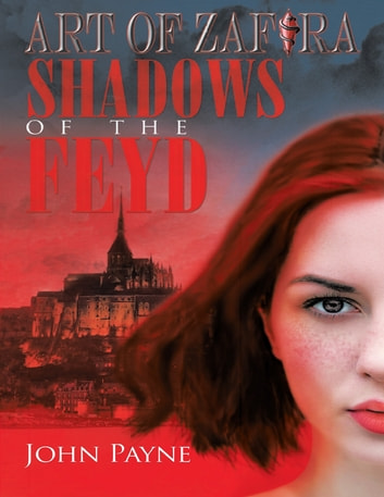Art of Zafira: Shadows of the Feyd ebook by John Payne