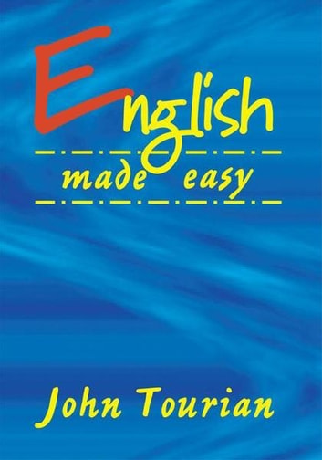 English Made Easy ebook by John Tourian