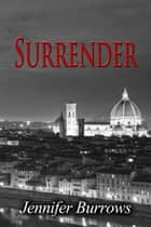 Surrender ebook by Jennifer Burrows
