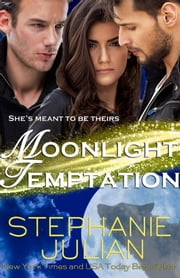 Moonlight Temptation ebook by Stephanie Julian