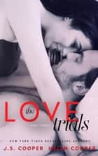The Love Trials 3 ebook by J. S. Cooper,Helen Cooper
