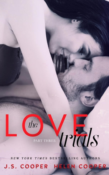 The Love Trials 3 - The Love Trials, #3 ebook by Helen Cooper,J. S. Cooper
