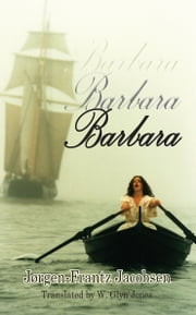 Barbara ebook by Jørgen-Frantz Jacobsen,Glyn Jones