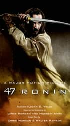 47 Ronin ebook by Joan D. Vinge