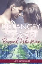 Beyond Redemption ebook by Delancey Stewart