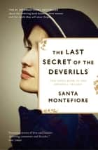 The Last Secret of the Deverills ebook by Santa Montefiore