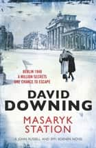 Masaryk Station ebook by David Downing