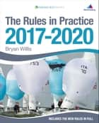 The Rules in Practice 2017-2020 ebook by Bryan Willis