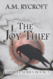 The Joy Thief ebook by A.M. Rycroft