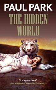 The Hidden World ebook by Paul Park