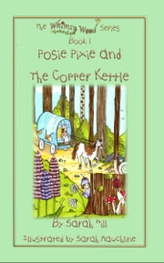 Posie Pixie and the Copper Kettle ebook by Hill, Sarah