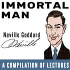 Immortal Man - A Compilation of Lectures audiobook by