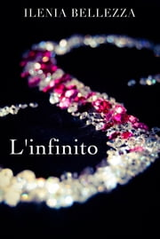 L'infinito eBook by Ilenia Bellezza