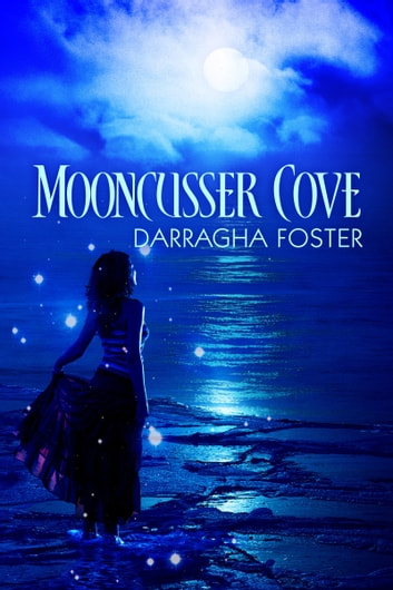 Mooncusser Cove ebook by Darragha Foster